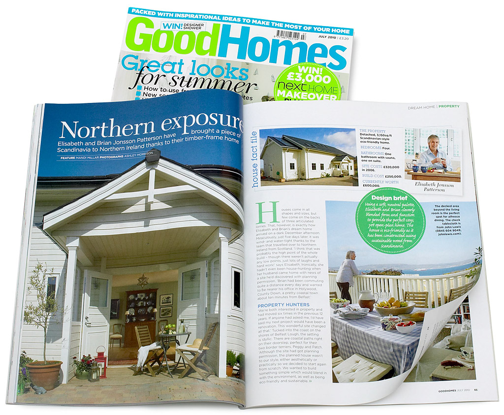 Pages 61 to 66 in the July 2010 issue of GoodHomes magazine featuring Elisabeth and Brian Jonsson Patterson's Norwegian timber framed house near Holywood in County Down.