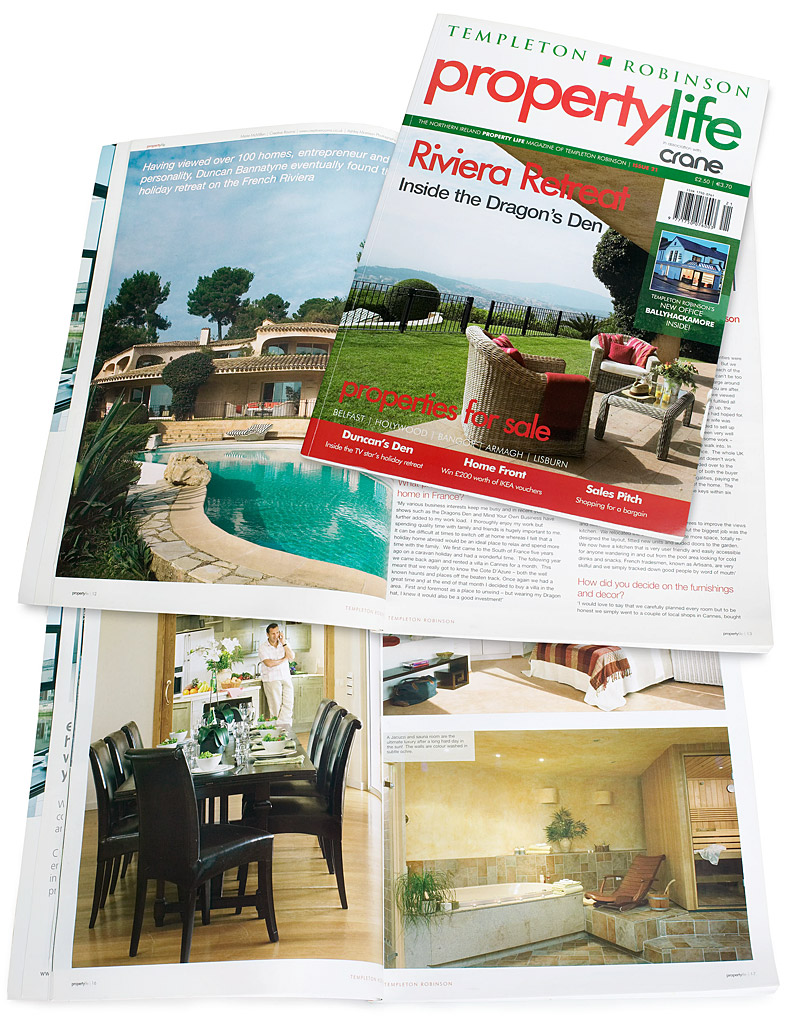 The cover plus pages 12 to 18 in the 21st issue of Property Life magazine freaturing the French Riviera villa of Duncan Bannatyne.